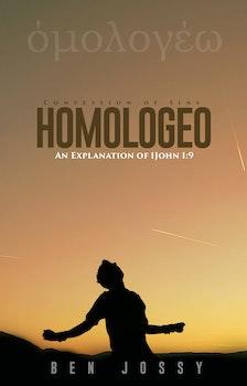 Homologeo (An Explanation of 1st John 1:9)