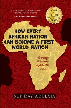 How Every African Nation Can Become a First World Nation