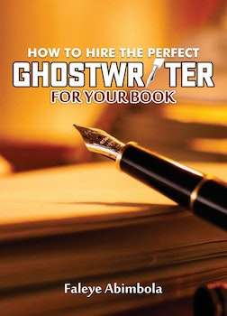 How to Hire a Perfect Ghostwriter