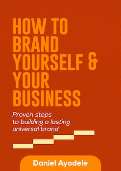 How to Brand Yourself and Your Business