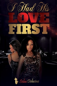 I Had His Love First