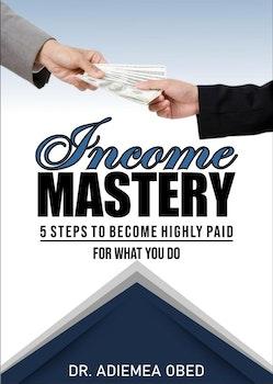 Income Mastery