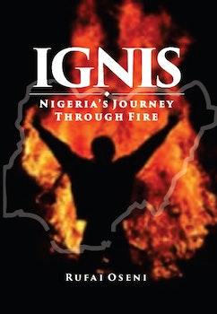 IGNIS: Nigeria's Journey Through Fire