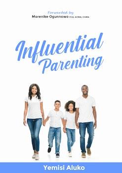 Influential Parenting
