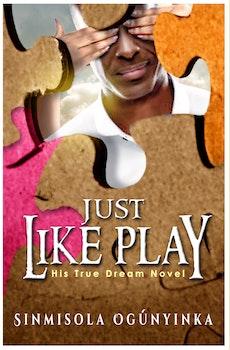 Just Like Play