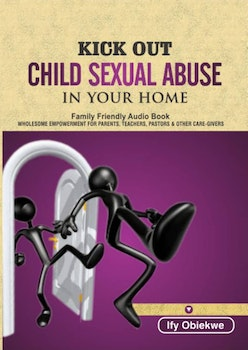 Kickout Child Sexual Abuse in Your Home
