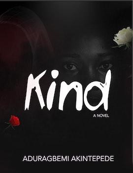 Kind: A Novel