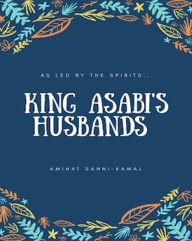 King Asabi's Husbands