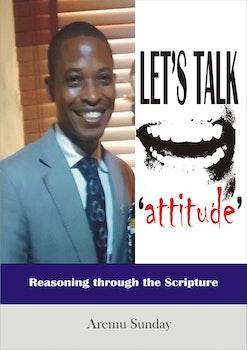 Let's Talk Attitude