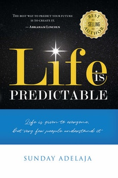 Life is predictable