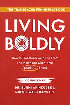 Living Boldly