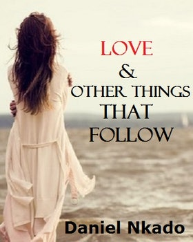 Love and Other Things that Follow
