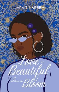 Love is Beautiful When in Bloom