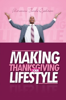 Making Thanksgiving Your Lifestyle