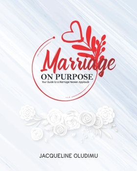 Marriage on Purpose