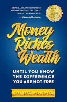 Money, Riches, Wealth