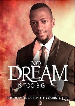 No Dream is Too Big