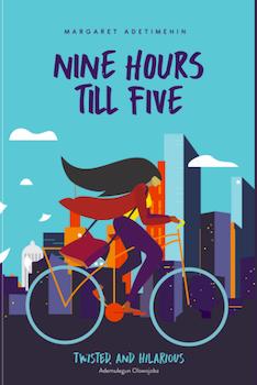 Nine Hours Till Five