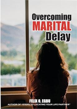Overcoming Marital Delay