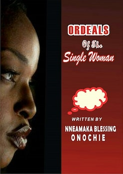 Ordeals of the Single Woman