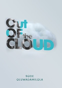 Out of the Cloud