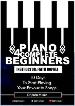 PIANO 4 COMPLETE BEGINNERS| 10 Days To Start Playing Your Favourite Songs
