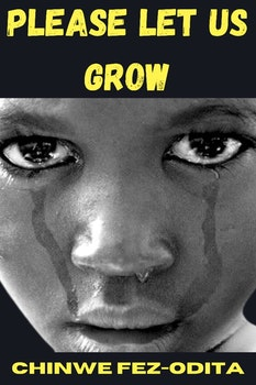 Please Let Us Grow