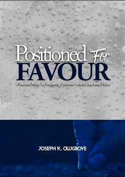 Positioned For Favour