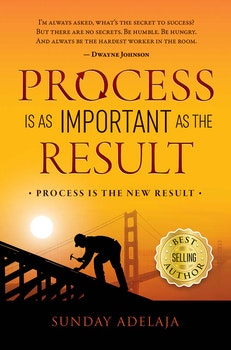 Process Is The New Result