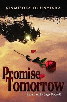 Promise Tomorrow (Eiba Family Saga Book 2)