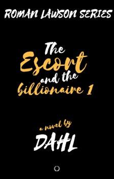 Roman Lawson Series 1; The Escort and the Billionaire