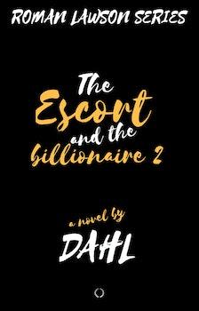 Roman Lawson Series 2; The Escort and the Billionaire