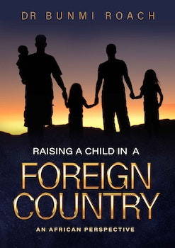 Raising a Child in a Foreign Country