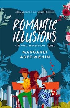 Romantic Illusions