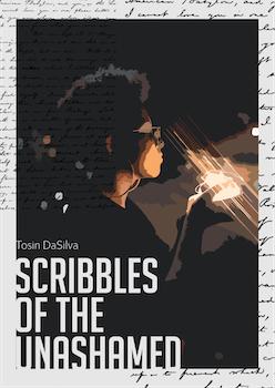Scribbles of the Unashamed