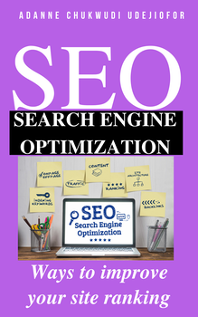Search Engine Optimization: Ways to Improve Your Site Ranking
