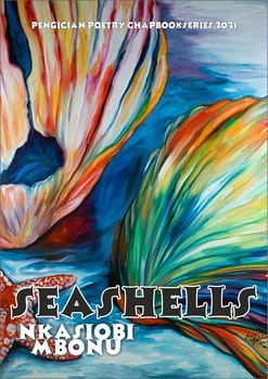 Seashells, A Collection of Poems