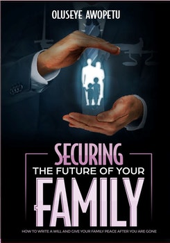 Securing the Future Of Your Family
