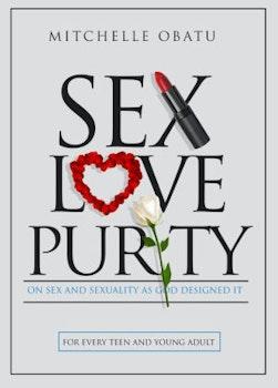 Sex Love Purity