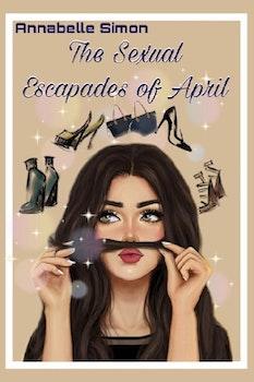 The Sexual Escapades of April