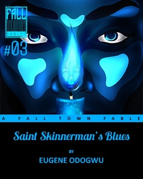 Saint  Skinnerman's Blues