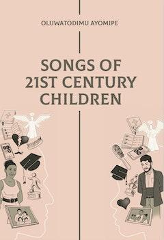 Songs of 21st Century Children