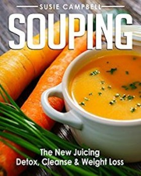 Souping The New Juicing