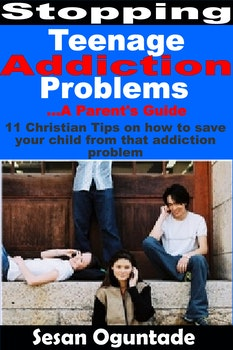 Stopping Teenage Addiction Problems - A Parent's Guide