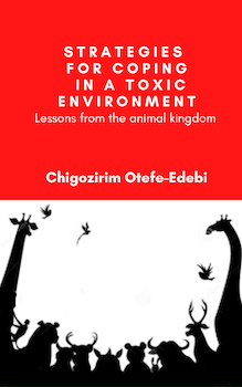 Strategies for Coping in a Toxic Environment