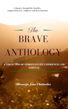 The Brave Anthology