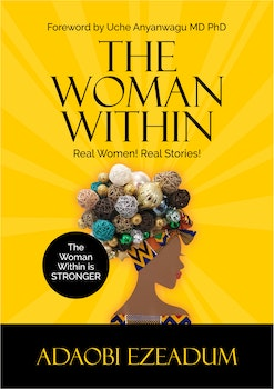 The Woman Within: Real Women! Real Stories!