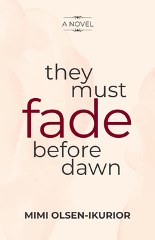 They Must Fade Before Dawn