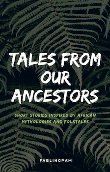 Tales From Our Ancestors