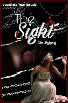 The Sight: The Beginning